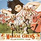 MAGICAL CIRCUS(��������)(DVD�t)