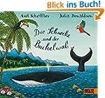 Die Schnecke und der Buckelwal: Vierf...