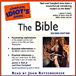 The Complete Idiot's Guide to The Bible (       ABRIDGED) by James S Bell, Stan Campbell Narrated by Grover Gardner