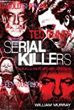 Serial Killers (True Crime Book 1)