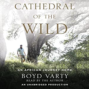 Cathedral of the Wild Audiobook