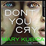 Don't You Cry | Mary Kubica