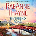 Riverbend Road: Haven Point, #4 Audiobook by RaeAnne Thayne Narrated by Vanessa Johansson