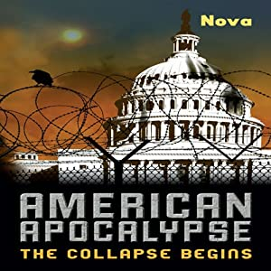 American Apocalypse: The Collapse Begins | [ Nova]