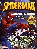 echange, troc Nicolas Galy - Spider-man Mégastickers : Autocollants et activités
