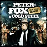 "Peter Fox & Cold Steel: Live aus Berlinvon ""Peter Fox"""