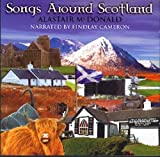 Songs Around Scotland Alastair Mcdonald