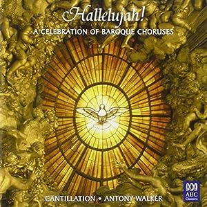Hallelujah - A Celebration of Baroque Choruses