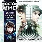 Doctor Who - The Auntie Matter Hörbuch von Jonathan Morris Gesprochen von: Tom Baker, Mary Tamm, Julia McKenzie