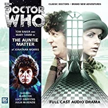 Doctor Who - The Auntie Matter Audiobook by Jonathan Morris Narrated by Tom Baker, Mary Tamm, Julia McKenzie