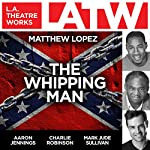 The Whipping Man | Matthew Lopez