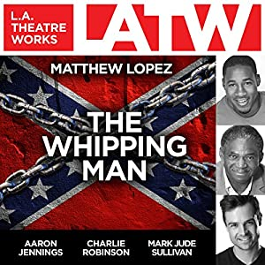 The Whipping Man Performance