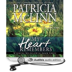 My Heart Remembers: Wyoming Wildflowers - Book 3
