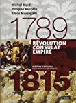 R�volution, Consulat, Empire 1789-1815