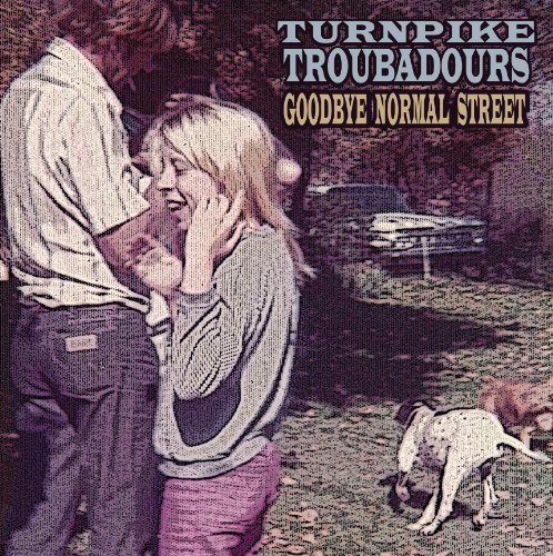 Album Art for Goodbye Normal Street by TURNPIKE TROUBADOURS