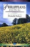 Philippians: Jesus Our Joy (Lifeguide Bible Studies)