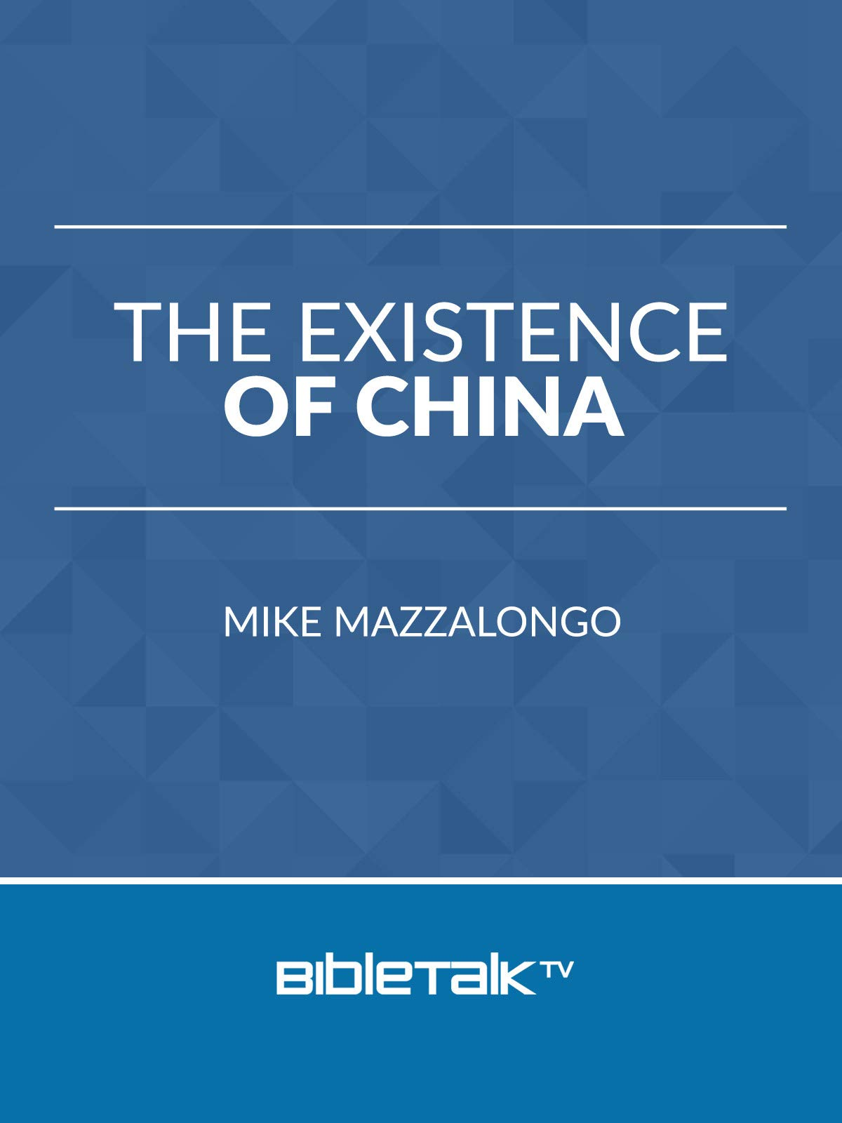 The Existence of China