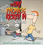 The Day Phonics Kicked In: Baby Blues Goes Back to School (Baby Blues Scrapbook) (0740777386) by Kirkman, Rick