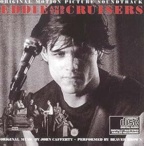 Eddie & The Cruisers - Soundtrack