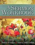img - for A Sermon Workbook: Exercises in the Art and Craft of Preaching Paperback October 15, 2013 book / textbook / text book