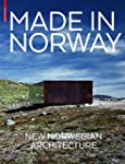 Made in Norway: New Norwegian Archite...