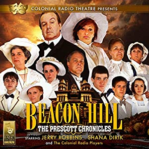 Beacon Hill - The Prescott Chronicles Performance