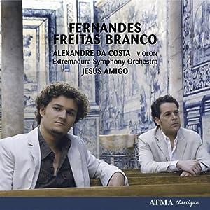 Fernandes, Freitas Branco: Violin Concerto / Symphony No 2
