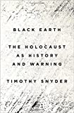 img - for Black Earth: The Holocaust as History and Warning book / textbook / text book