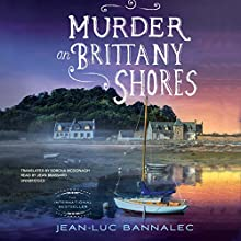 Murder on Brittany Shores Audiobook by Jean-Luc Bannalec Narrated by Jean Brassard