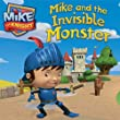 Mike and the Invisible Monster (Mike the Knight)