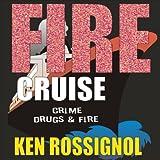 Fire Cruise