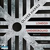 London Underground (Detective Nick Belsey 2) | Oliver Harris