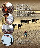 img - for World Regional Geography Concepts Third edition by Pulsipher, Lydia Mihelic, Pulsipher, Alex (2014) Paperback book / textbook / text book