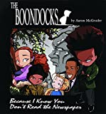 Boondocks: Because I Know You Dont Read The Newspaper
