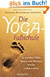 Die Yoga-Fu�schule: So werden F��e, B...