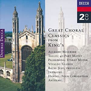 Great Choral Classics From King's