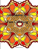 50 Shades of Fun Coloring:Intricate,Stress Relieving Patterns of Mandalas to Color (Mandala Patterns Coloring Book) (Volume 1)