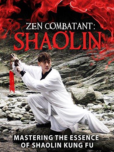 Zen Combatant: Shaolin