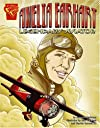 Amelia Earhart: Legendary Aviator (Graphic Biographies)
