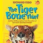 The Tiger Bone Thief | Richard Kidd