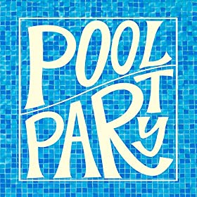 Various - Pool Party Volume One