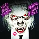 Heads Will Roll (ebundle) [+video]
