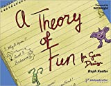 Theory of Fun for Game Design Kindle Edition