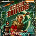 Starship Grifters: Rex Nihilo, Book 1 (       UNABRIDGED) by Robert Kroese Narrated by Kate Rudd