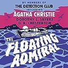 The Floating Admiral Hörbuch von Agatha Christie, Simon Brett - preface, Dorothy L. Sayers - introduction, G. K. Chesterton - prologue Gesprochen von:  David Timson