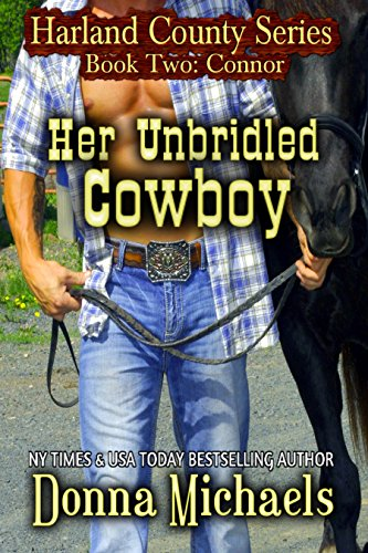 Book: Her Unbridled Cowboy (Harland County Series) by Donna Michaels