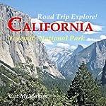 Road Trip Explore! California--Yosemi...
