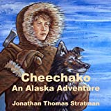 img - for Cheechako: An Alaska Adventure, Volume 1 book / textbook / text book
