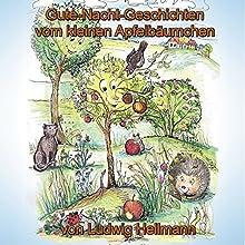 Gute-Nacht-Geschichten vom kleinen Apfelbäumchen 1 Hörbuch von Ludwig Hellmann Gesprochen von: Verena Potthast