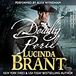 Deadly Peril: Alec Halsey Mystery, Book 3 | Lucinda Brant